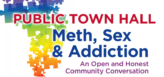 Meth, Sex and Addiction: A Town Hall Panel