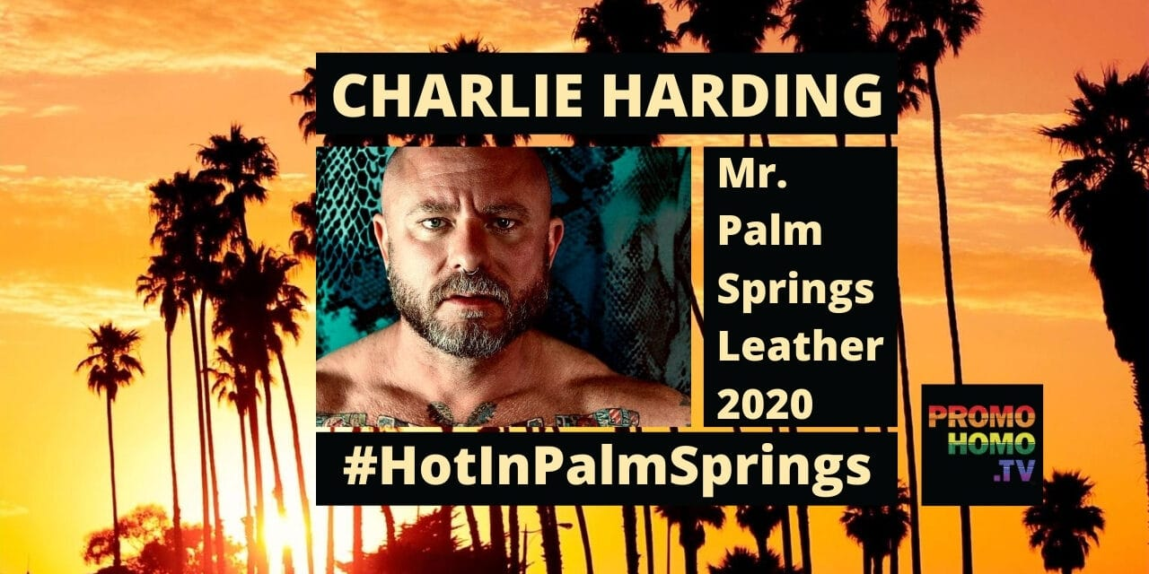 Charlie Harding: Mr. Palm Springs Leather 2020