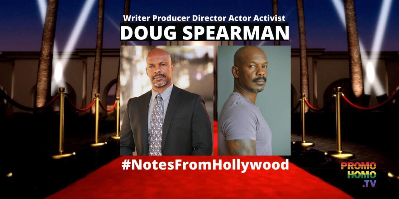 Doug Spearman: Hollywood Renaissance Man