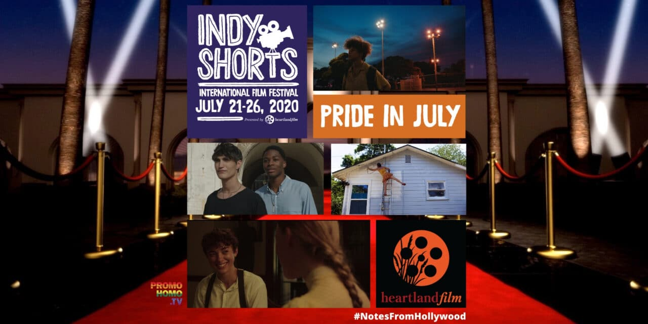 "Indy Shorts ""Pride in July"" Film Program Streams Worldwide"