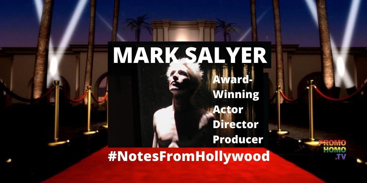 Mark Salyer | Award-Winning Actor – Writer – Producer