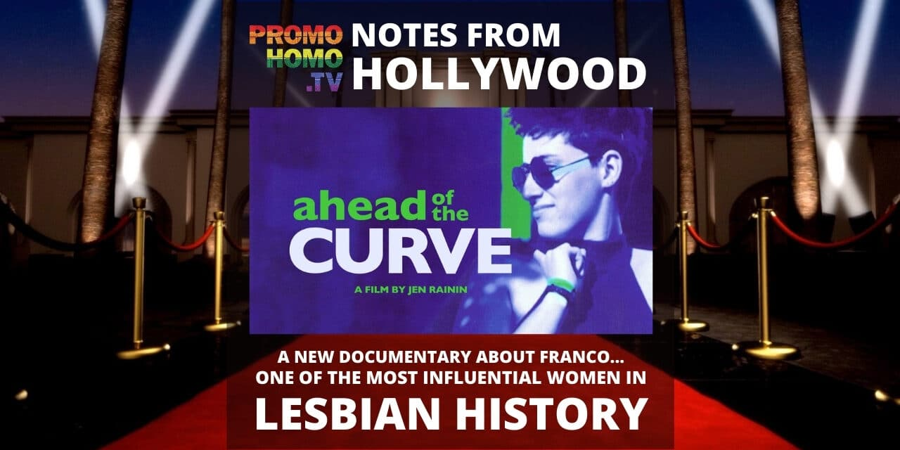 About One of The Most Influential Lesbians You've Never Met: AHEAD OF THE CURVE Doc