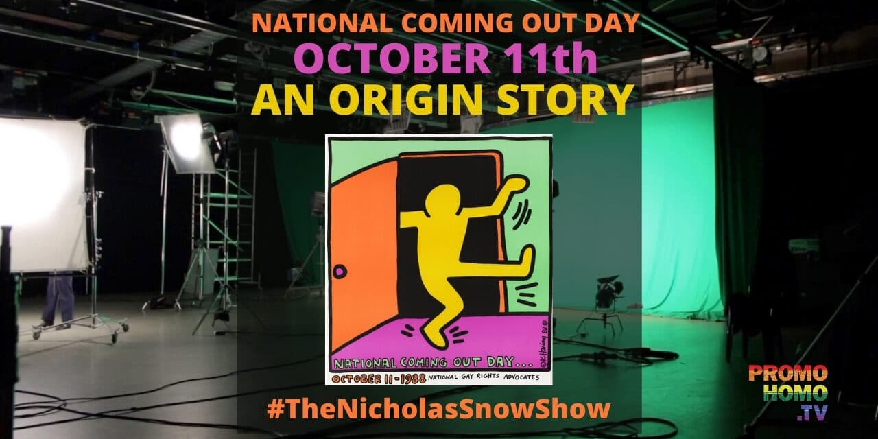 National Coming Out Day: An Origin Story | A PromoHomo.TV Exclusive