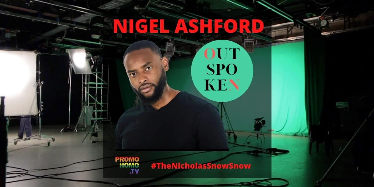 Nigel Ashford – Creator, Producer and Host of OUTspoken