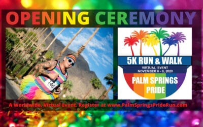 Front Runners Palm Springs Worldwide Pride 5K Run and Walk | Opening Ceremony