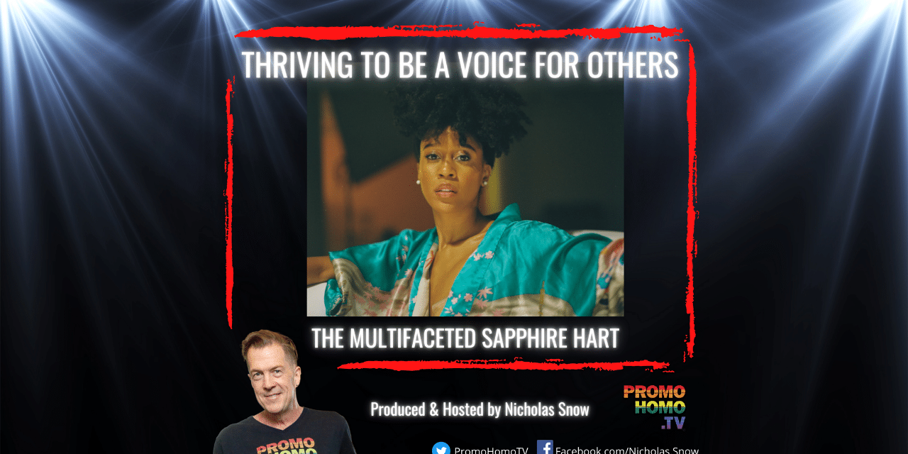 Sapphire Hart: Thriving to Be a Voice For Others | Notes From Hollywood
