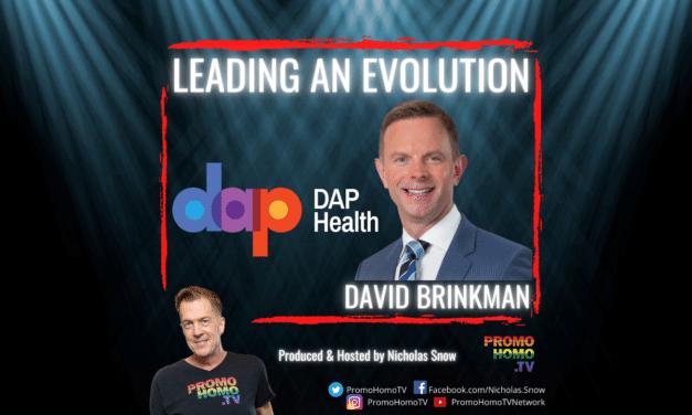 Leading a Healthcare Evolution: David Brinkman, CEO, DAP Health | Palm Springs, California
