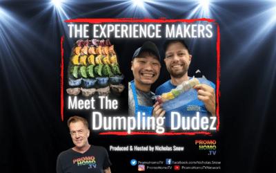 Meet the DUMPLING DUDEZ: They're Experience Makers!   The Nicholas Snow Show
