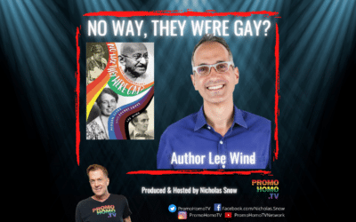 """""""No Way, They Were Gay? Hidden Lives and Secret Loves"""" – The New Book from Lee Wind"""