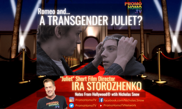Romeo and a TRANSGENDER Juliet? Meet JULIET Film Director Ira Storozhenko