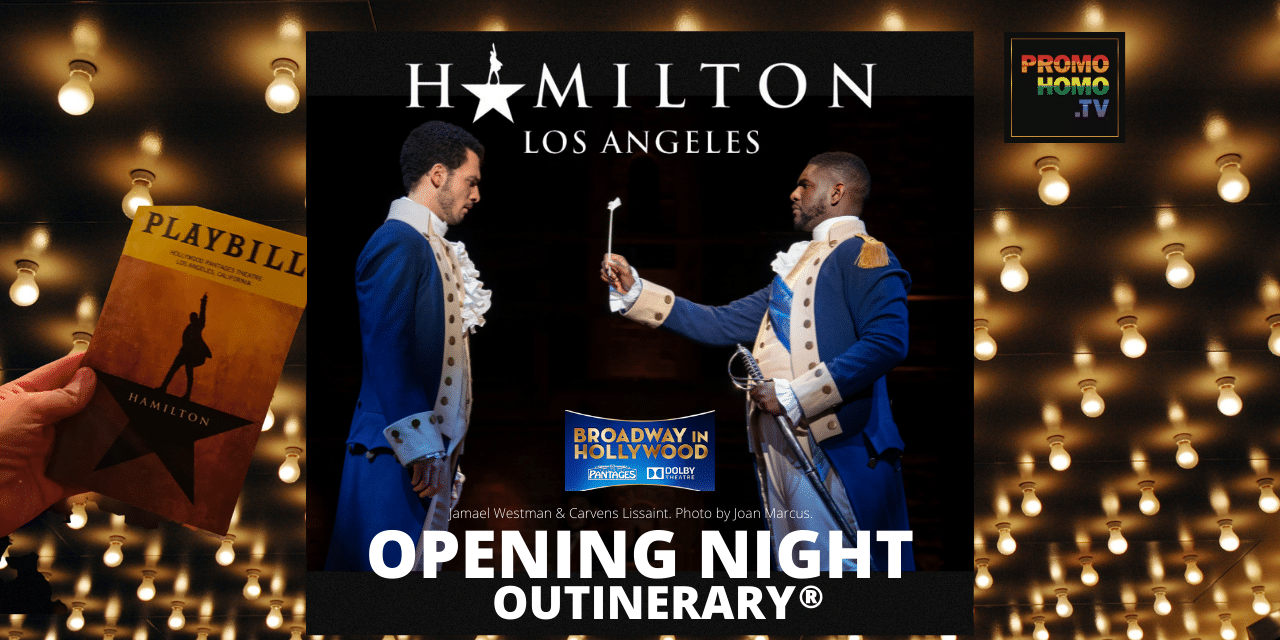 Opening Night of Hamilton at the Pantages Theatre | Broadway in Hollywood on Outinerary®