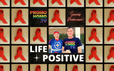 LIFE POSITIVE SERIES PREMIERE: Telling the Story of the End of HIV/AIDS
