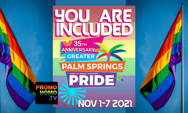 Everything You Want or Need to Know About Palm Springs Pride 2021
